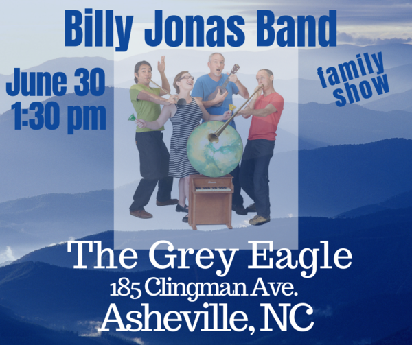 Billy Jonas Band at the Grey Eagle Sunday June 30 at 130 pm